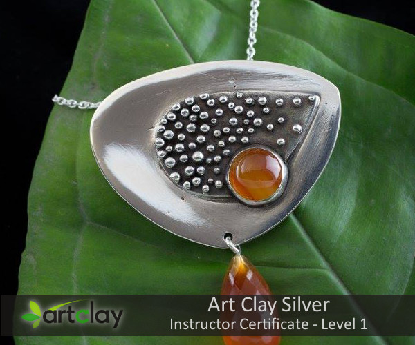 Art Clay Silver Instructor Certificate Level 1