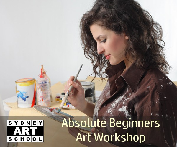 Absolute Beginners - How to Paint - Art Workshop